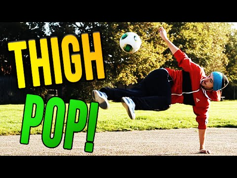 Thigh Pop Tutorial
